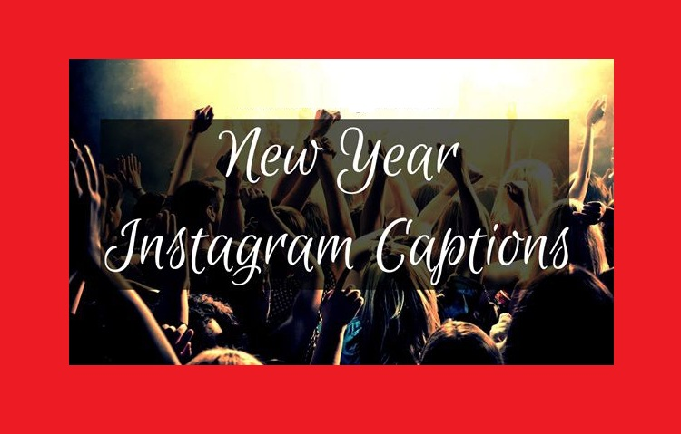 new year instagram captions for your friends and family